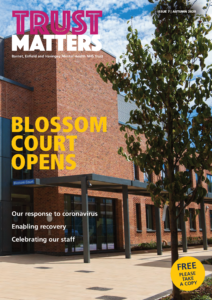 'Trust Matters' Issue 7, Autumn 2020. front cover. 'Blosson court opens'
